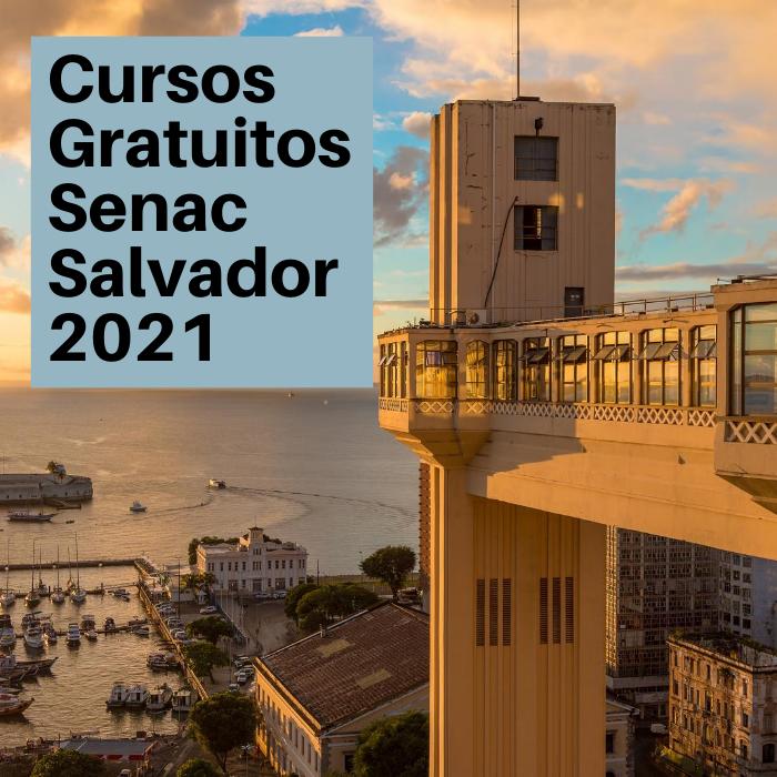 Cursos Gratuitos Senac Salvador 2021
