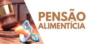 Entenda Pensão alimentícia